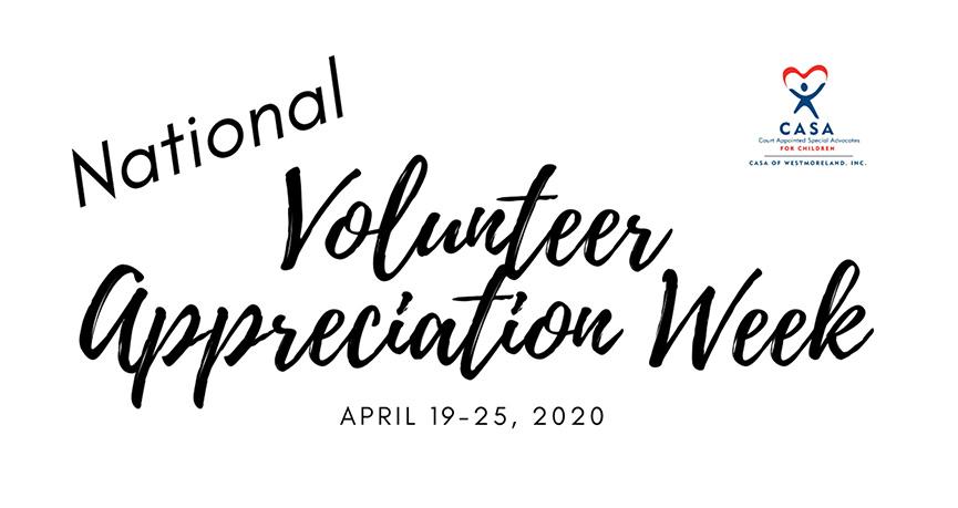 CASA Of Westmoreland National Volunteer Appreciation Week