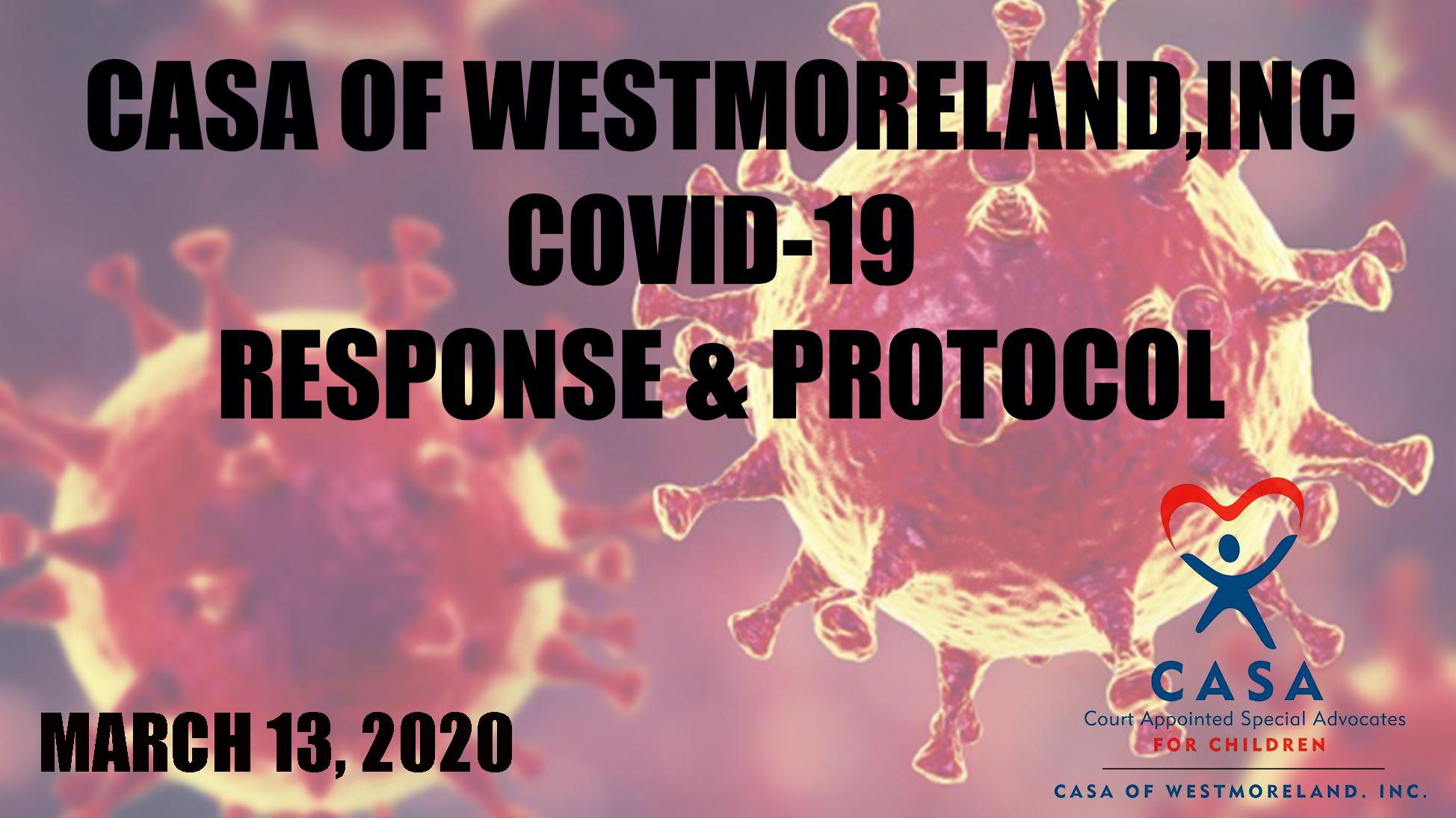 CASA Of Westmoreland, Inc. Covid-19 Response And Protocols